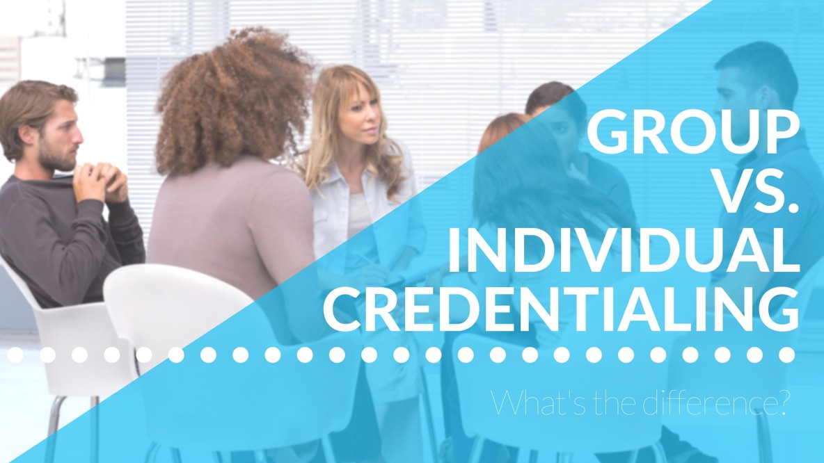 Group vs. Individual Credentialing Header Image