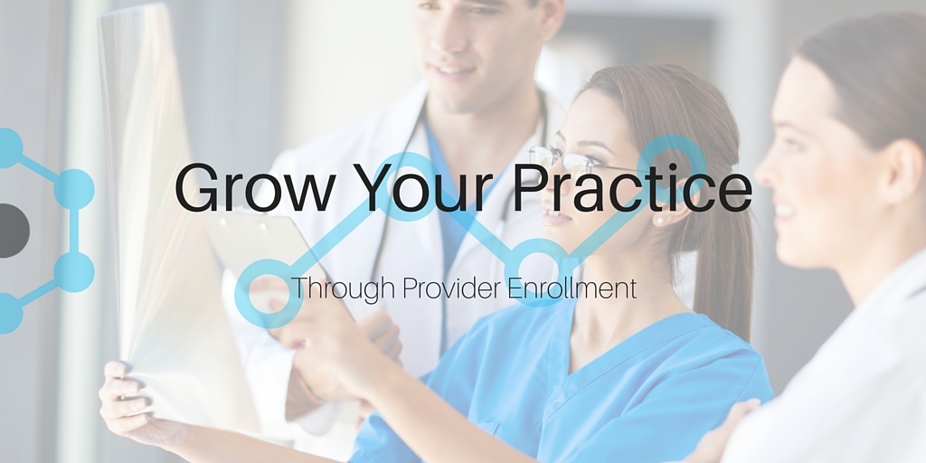 Grow Your Practice Through Provider Enrollment - Innet Credentialing